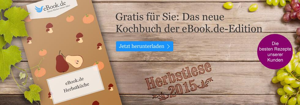 Ihre eBook.de Herbstküche - jetzt Gratis eBook herunterladen.