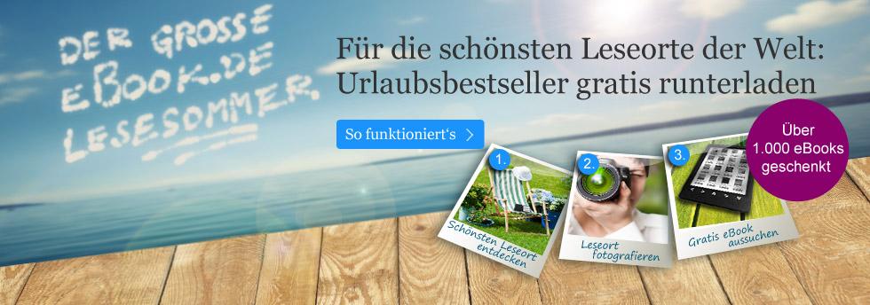 Urlaubsbestseller gratis herunterladen: Für Ihren schönsten Leseort
