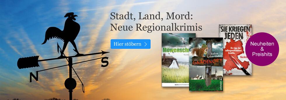 Stadt, Land, Mord - neue Regionalkrimis bei eBook.de