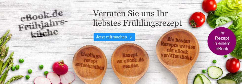Rezeptideen für die eBook.de Frühjahrsküche!