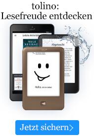 Einfach loslesen mit einem tolino eBook Reader oder Tablet von eBook.de.