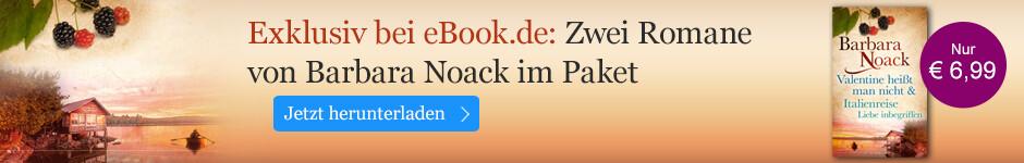 Exklusiv bei eBook.de: Zwei Romane von Barbara Noack im Paket