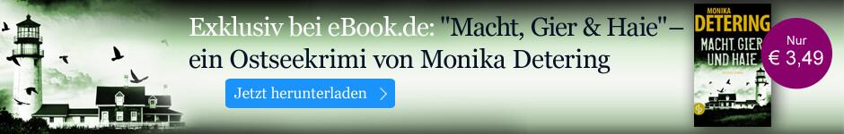 Exklusiv bei eBook.de: Macht, Gier und Haie von Monika Detering