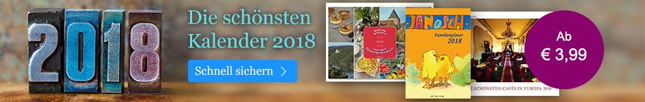 Kalender 2018 - jetzt entdecken