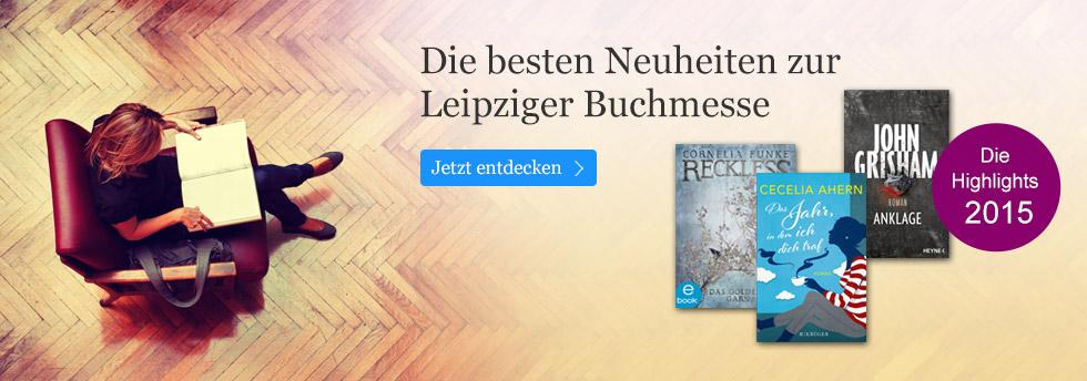 Die besten Neuheiten zur Leipziger Buchmesse 2015 bei eBook.de.