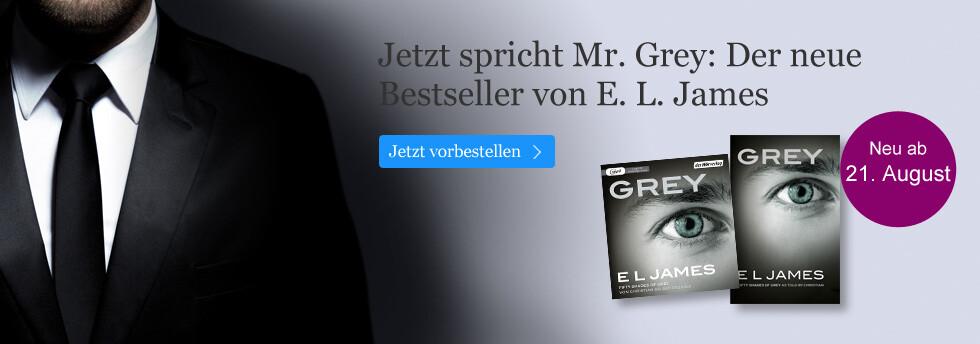 Shades of Grey von Christian selbst erzählt. Neu von E L James.