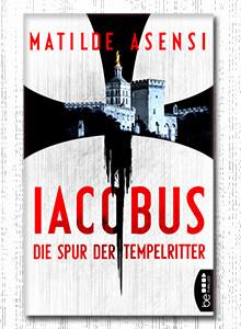 Iacobus von Matilde Asensi bei eBook.de