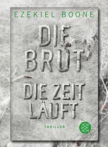 Die Brut - Die Zeit läuft von Ezekiel Boone
