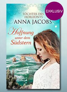 Exklusiv bei eBook.de: Hoffnung unter dem Südstern von Anna Jacobs