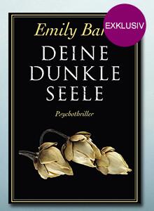 Exklusiv bei eBook.de: Deine dunkle Seele von Emily Barr