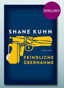 Exklusiv bei eBook.de: Feindliche Übernahme von Shane Kuhn
