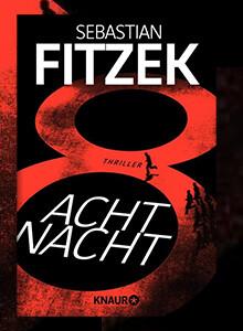 AchtNacht von Sebastian Fitzek bei eBook.de