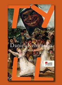Tyll der neue Roman von Daniel Kehlmann bei eBook.de