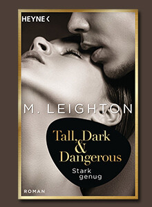 Tall, Dark & Dangerous von M. Leighton bei eBook.de