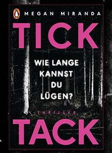 Megan Miranda, TICK TACK - Wie lange kannst Du lügen? bei eBook.de