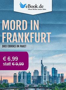 Drei Krimis aus Frankfurt im Paket nur € 6,99.