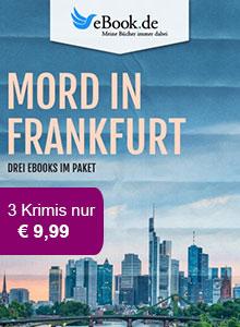 Mord in Deutschland: Das exklusive Frankfurt Paket bei eBook.de