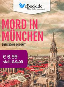 Drei Krimis aus München im Paket nur € 6,99.