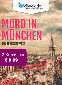 Mord in Deutschland: Das exklusive München Paket bei eBook.de