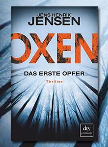 Jens Henrik Jensen: Oxen. Das erste Opfer