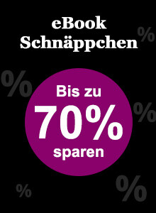 eBook Schnäppchen - bis zu 70% sparen