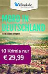 Mord in Deutschland: Das exklusive 10er Paket bei eBook.de