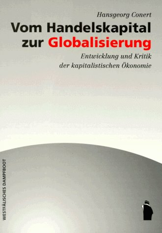 Vom Handelskapital zur Globalisierung als Buch