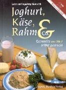 Joghurt, Käse, Rahm und Co als Buch