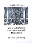 Zur Geschichte des Promotionswesens in Deutschland als Buch