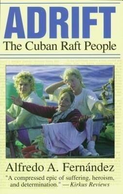 Adrift: The Cuban Raft People als Taschenbuch