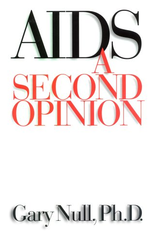 AIDS: A Second Opinion als Buch