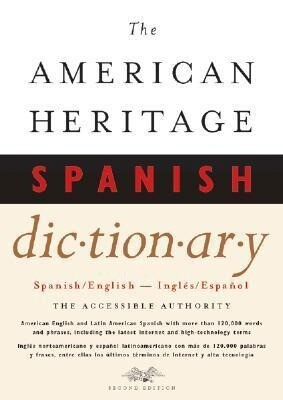 The American Heritage Spanish Dictionary: Spanish/English, Ingles/Espanol als Buch