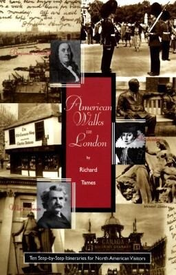 American Walks in London: Ten Step-By-Step Itineraries for North American Visitors als Taschenbuch