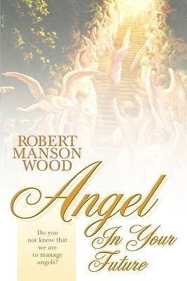 Angel in Your Future als Taschenbuch