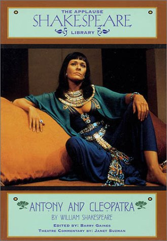 Antony & Cleopatra: The Applause Shakespeare Library als Taschenbuch