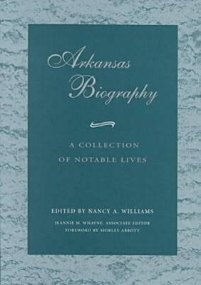 Arkansas Biography: A Collection of Notable Lives (P) als Taschenbuch