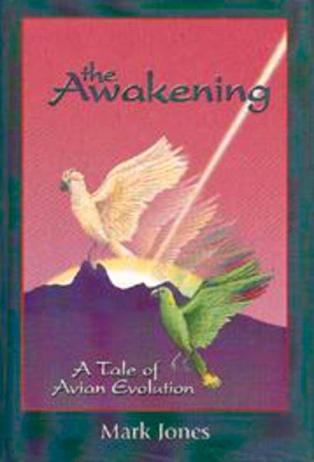 The Awakening: A Tale of Avian Evolution als Buch