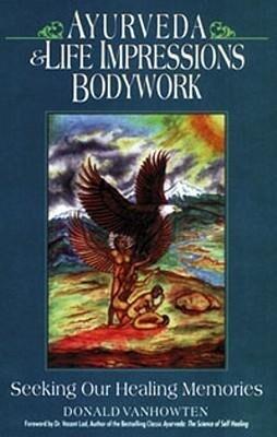 Ayurveda & Life Impressions Bodywork als Taschenbuch