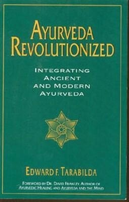 Ayurveda Revolutionized: Integrating Ancient and Modern Ayurveda. als Taschenbuch