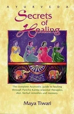Ayurveda Secrets of Healing als Taschenbuch