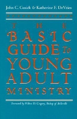 The Basic Guide to Young Adult Ministry als Taschenbuch