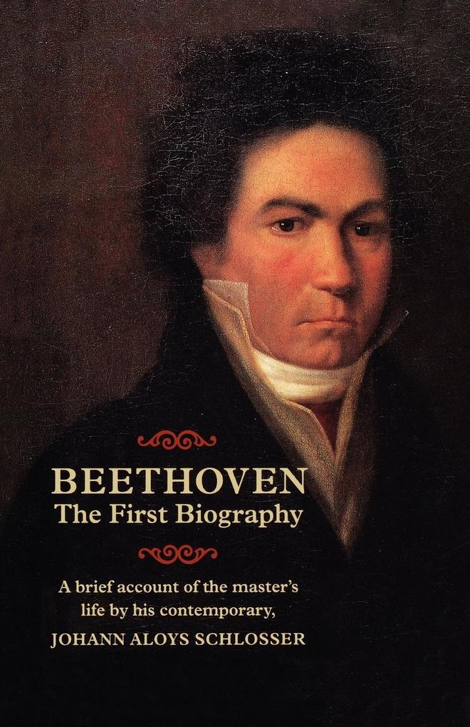 Beethoven: The First Biography als Taschenbuch
