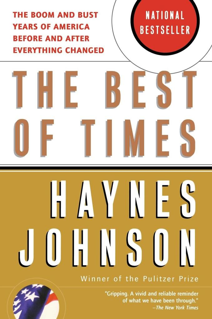 The Best of Times: The Boom and Bust Years of America Before and After Everything Changed als Taschenbuch