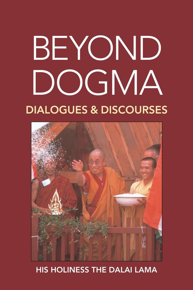 Beyond Dogma: Dialogues and Discourses als Taschenbuch