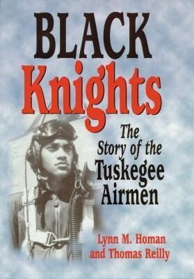 Black Knights: The Story of the Tuskegee Airmen als Buch