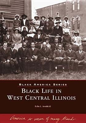 Black Life in West Central Illinois als Taschenbuch