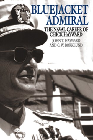 Bluejacket Admiral: The Navy Career of Chick Hayward als Buch