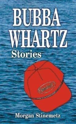 Bubba Whartz Stories als Taschenbuch
