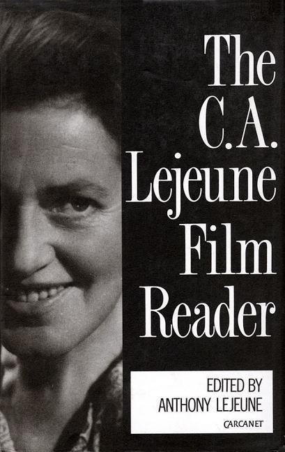 The C.A. Lejeune Film Reader als Buch