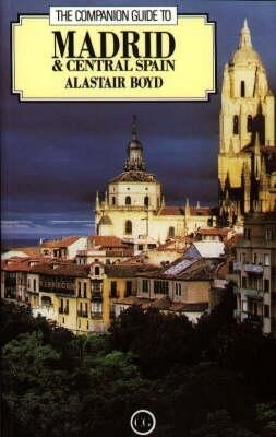 The Companion Guide to Madrid and Central Spain als Taschenbuch